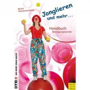 Buch: Jonglieren und mehr - Handbuch Bewegungskünste